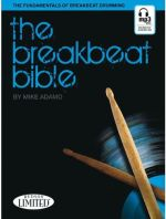 Mike Adamo The Breakbeat Bible The Fundamentals Of Breakbeat Drumming Mike Adamo