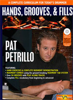 Pat Petrillo Hands, Grooves and Fills Pat Petrillo