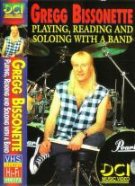 Gregg Bissonette Playing,reading and soloing with the band Gregg Bissonette