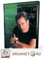 Dave Weckl - Natural Evolution - How To Develop Your Own Sound Dave Weckl