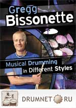 Gregg Bissonette Musical Drumming in Different Styles Gregg Bissonette