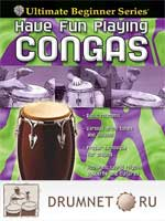 Ultimate Beginner: Have Fun Playing Congas Brad Dutz