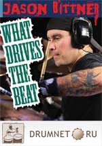 Jason Bittner What Drives the Beat Jason Bittner