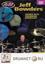 Jeff Bowders Double Bass Drumming Workshop Jeff Bowders