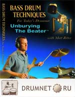 Matt Ritter Bass Drum Techniques For Today's Drummer: Unburying The Beater Matt Ritter
