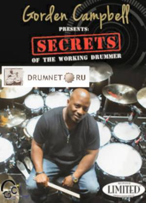 Новый DVD от барабанщика Gorden Campbell - Secrets of the Working Drummer