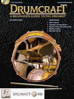 Andy Ziker Drumcraft: A Beginners Guide to the Drumkit